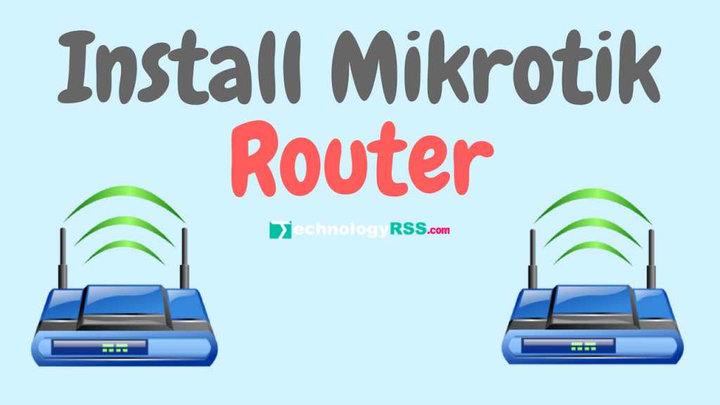 install-mikrotik-router