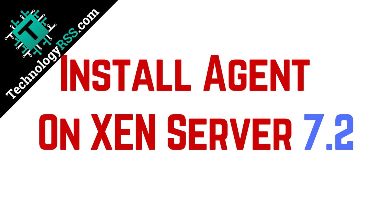 How To Install Zabbix Agent on XEN Server 7 2 - TechnologyRSS
